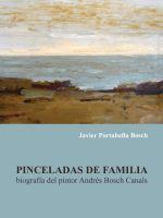 Pinceladas de familia de Javier Portabella