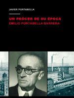 Un prócer de su época de Javier Portabella