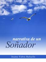 Narrativa de un soñador de Jaume Fabra