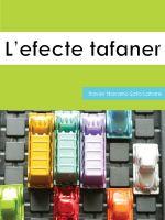 L'efecte tafaner de Xavier Navarro-Soto Latorre